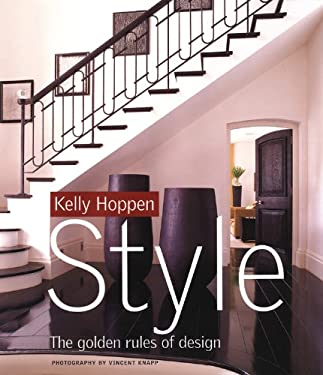 Kelly Hoppen Style: The Golden Rules of Design 9780821258491