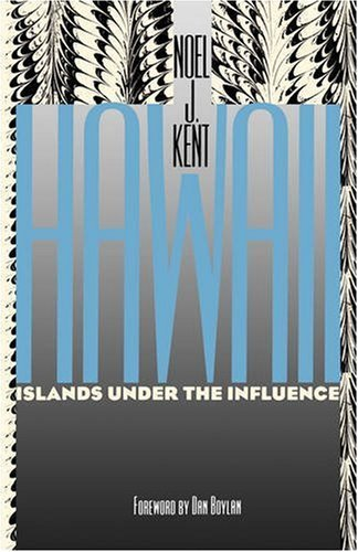Kent: Hawaii: Islands Under Influen 9780824815523