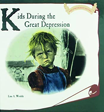 Kids During the Great Depression 9780823952557
