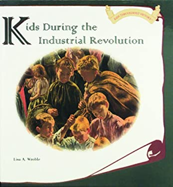 Kids During the Industrial Revolution