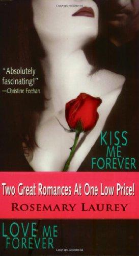 Kiss Me Forever/Love Me Forever 9780821776612
