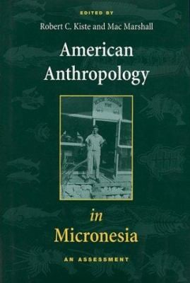 Kiste: Amer Anthro in Micronesia 9780824820176