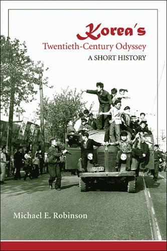 Korea's Twentieth-Century Odyssey: A Short History 9780824831745