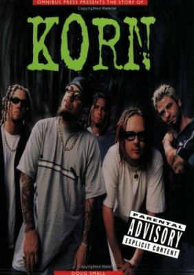 Korn: The Story of Korn (Revised) 9780825618048