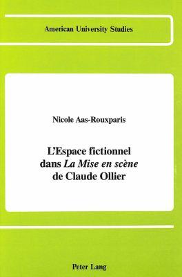 L'Espace Fictionnel Dans La Mise En Scene de Claude Ollier 9780820412986