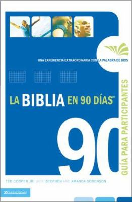 La Biblia En 90 D as Gu a de Participante: Una Experiencia Extraordinaria Con La Palabra de Dios
