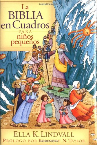La Biblia en Cuadros Para Nino Pequenos = The Bible in Pictures for Toddlers 9780825417108