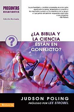 La Biblia y La Ciencia Est N En Conflicto? 9780829756401