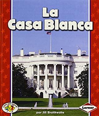 La Casa Blanca 9780822531395