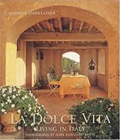 La Dolce Vita: Living in Italy