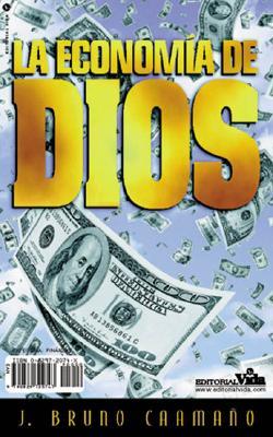 La Economia de Dios = God's Economy 9780829720747
