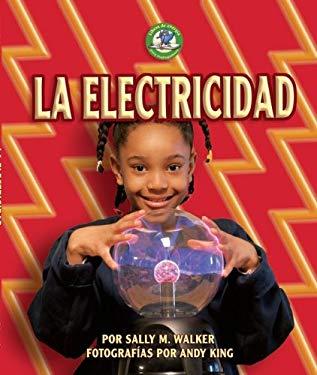 La Electricidad (Electricity) 9780822577232