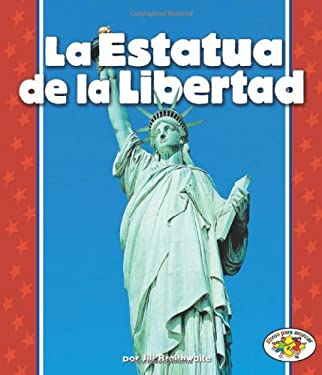 La Estatua de La Libertad = The Statue of Liberty 9780822531371