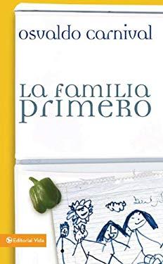 La Familia Primero 9780829751666