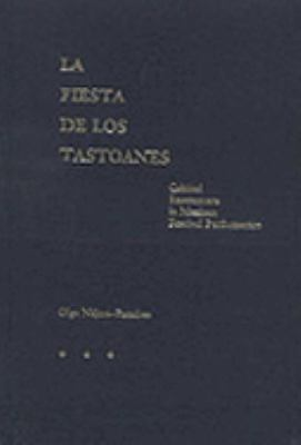 La Fiesta de Los Tastoanes: Critical Encounters in Mexican Festival Performance 9780826317957