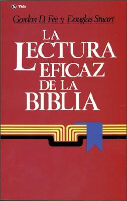 La Lectura Eficaz de La Biblia 9780829710106