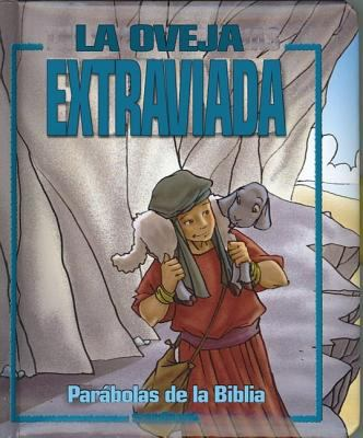 La Oveja Extraviada [With Handle] 9780829742886