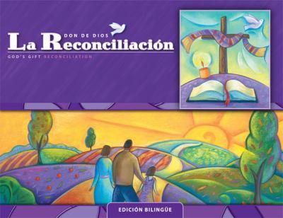 La Reconciliacion: Edicion Bilingue: Cursos de Primaria 9780829426618