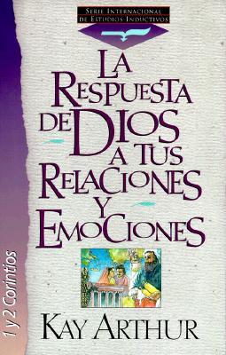 La Respuesta de Dios a Tus Relaciones y Emociones = God's Answers for Relationships & Passions 9780829715064