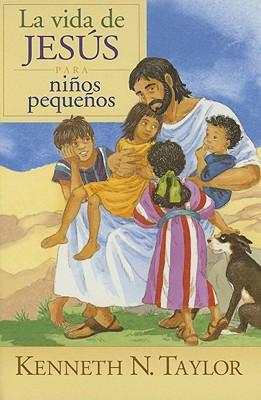 La Vida de Jesus Para Ninos Pequenos 9780825417047