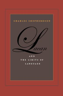 Lacan and the Limits of Language 9780823227679