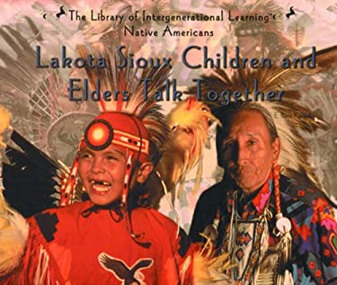 Lakota Sioux Children and Elders Talk Together 9780823952267