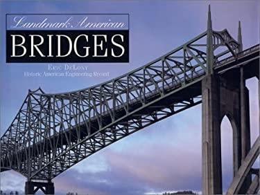 Landmark American Bridges