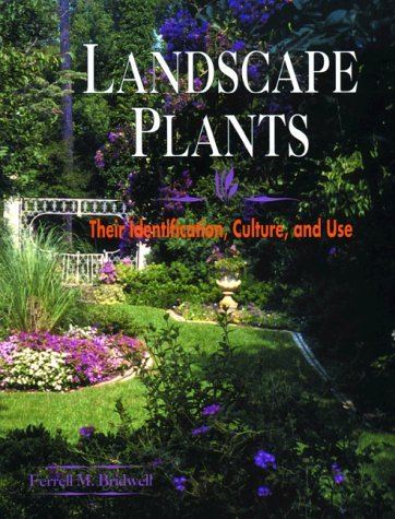 Landscape Plants: Their Identification, Culture, and Use 9780827360174