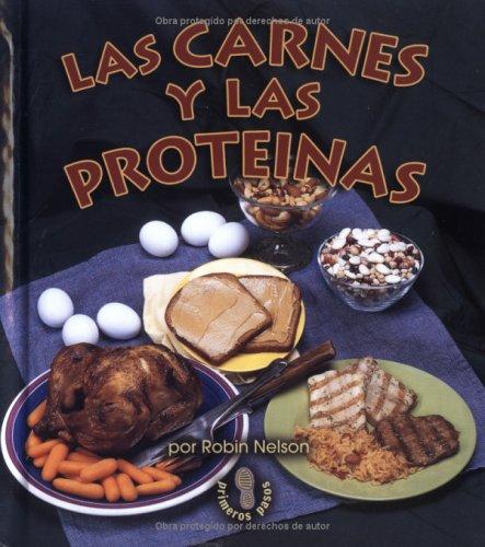 Las Carnes y Las Prote-NAS (Meats and Proteins)