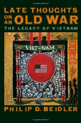Late Thoughts on an Old War: The Legacy of Vietnam 9780820325897