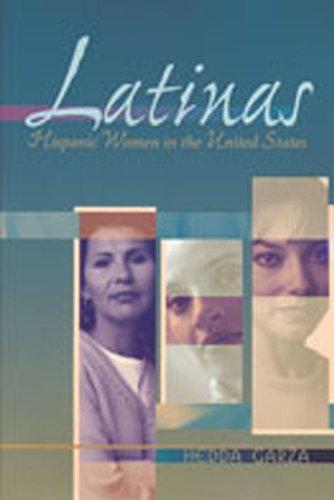 Latinas: Hispanic Women in the United States 9780826323606