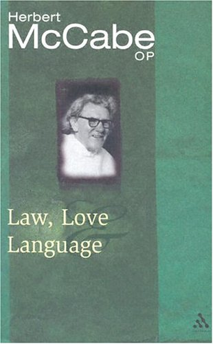 Law, Love and Language 9780826472984