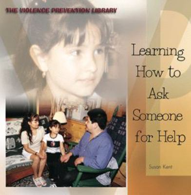 Learning How to Ask Someone for Help 9780823956128