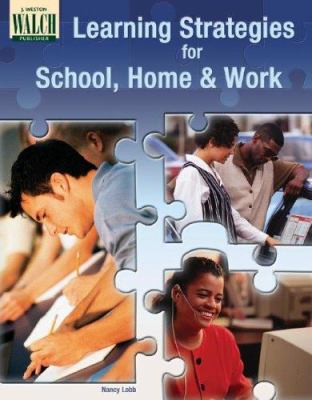 Learning Strategies for School, Home, and Work 9780825146299