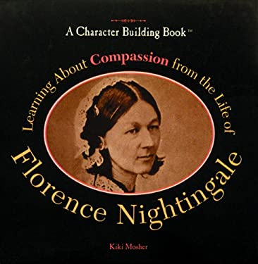 Learning about Compassion from the Life of Florence Nightingale 9780823924233