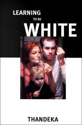 Learning to Be White 9780826412928