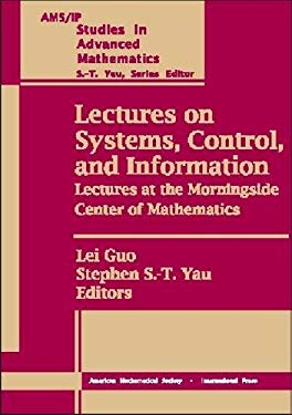 Lectures on Systems, Control and Information: Lectures at the Morningside Center of Mathematics 9780821820094