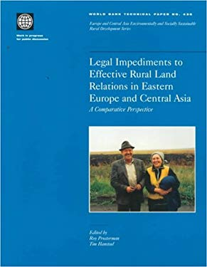 Legal Impediments to Effective Rural Land Relations in Eca Countries: A Comparative Perspective 9780821345016