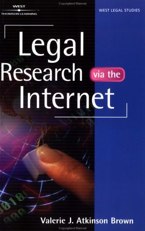 Legal Research Via the Internet 9780827374508