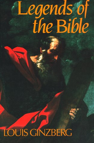 The Legends of the Bible 9780827604049