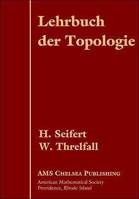 Lehrbuch Der Topologie - Seifert, H. / Threlfall, W.