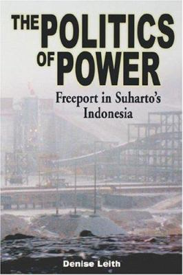 Leith: Politics of Power: Freeport 9780824825669
