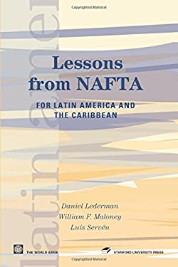 Lessons from NAFTA: For Latin America and the Caribbean 9780821358139