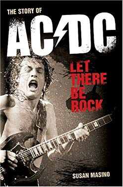 Let There Be Rock: Story of AC/DC 9780825634697