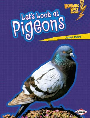 Let's Look at Pigeons 9780822578970