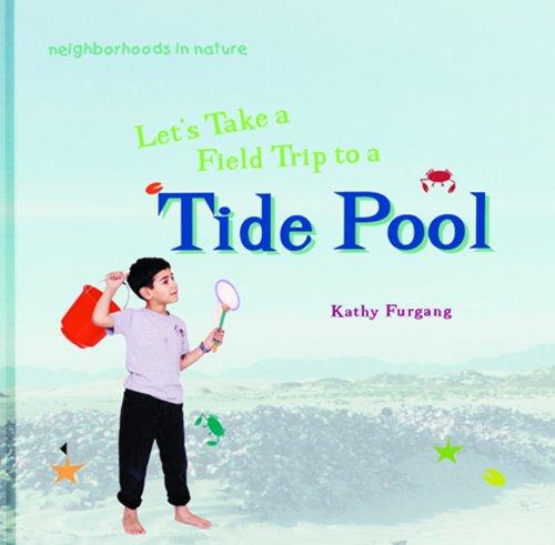 Let's Take a Field Trip to a Tide Pool 9780823954469
