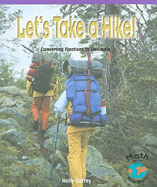 Let's Take a Hike!: Converting Fractions to Decimals 9780823989287
