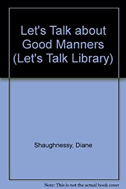 Let's Talk about Good Manners 9780823950454