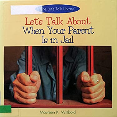 Let's Talk about When a Parent is in Jail 9780823950430