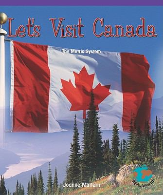 Let's Visit Canada: The Metric System 9780823988723